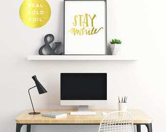 Gold Foil Art Print - Stay Awhile