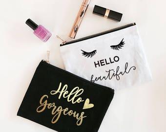 Hello Gorgeous Makeup Bag - Hello Beautiful Makeup Bag - Hello Gorgeous Cosmetic Bag - Eyelashes Makeup Bag - Bridesmaid Gift Bag (EB3222T)