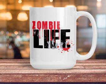 Zombie Life Mug, Scary Walker Zombie Cup, Zombie Dead Decor, Walking Dead Mug, College Dorm Decoration, Birthday Anniversary Gift