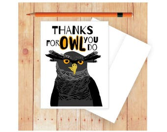 Thank You Card, Thanks for Owl You Do, Owl Card, Funny Pun, Blank Card, Thank you Cards, Funny Thank You Card, Owl Pun, Appreciation Card