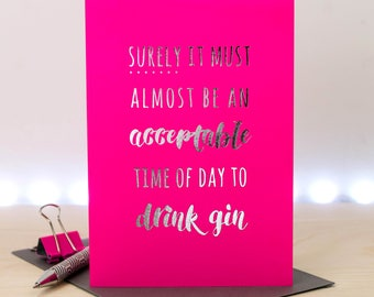 Gin Birthday Card; Funny Card For Her; Silver Foil Card; Pink Card; Gin Drinker; Friend Card; GC654