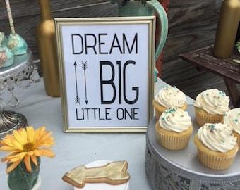 Dream Big Little One - 8x10 Print
