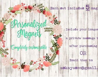 Personalized Magnets - Custom