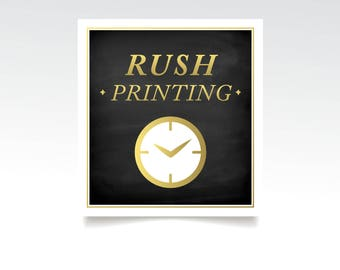 RUSH PRINTING . Items print in 1 business day & arrive Fedex in 1 - 4 days depending on your location in the US . Stationary Only