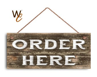"ORDER HERE Sign, Restaurant Sign, Rustic Decor, 6"" x 14"" Sign, Cafe Order Sign, Store Sign, Boutique Sign, Signs by Woodland Crew"