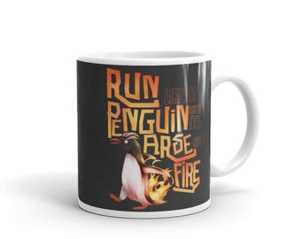 Penguin With Its Arse On Fire - 12th Doctor (Doctor Who) Inspired Mug