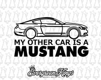 My Other Car is a Mustang Decal