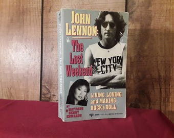 "JOHN LENNON Rare 1992 Book ""The Lost Weekend"" May Pang Softcover Paperback Book,  Affair with The Beatles Lennon, Loving John, Yoko Ono"