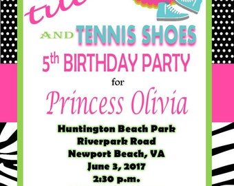 5x7 Printable Tutus and Tennis Shoes Birthday Party Invitation- Any Occasion
