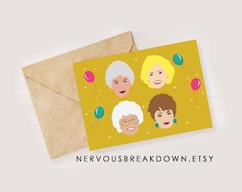Golden Girls Birthday Card - PRINTABLE CARD