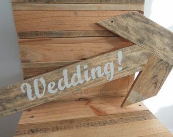 Wedding sign directional arrow from reclaimed wood