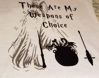 Harry Potter- These Are My Weapons of Choice