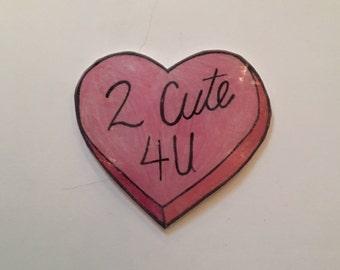 2 Cute 4 U Heart Cheapside Pin