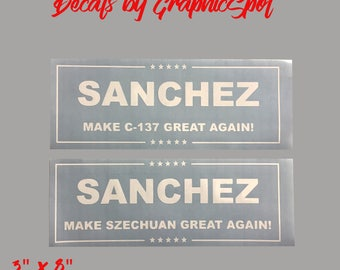 Make Szechuan Great Again | Make C-137 Great Again | Decal | Rick and Morty |