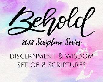 BEHOLD Scriptures {Discernment & Wisdom}