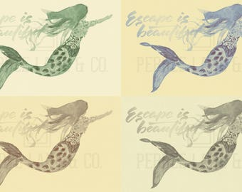 "Original Watercolor Quote Print, Mermaid, ""Escape is beautiful"""