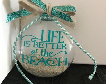 Life is better at the beach with seashells ornament; size large