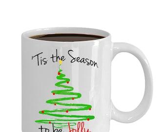 Holiday Mug - Tis the Season to be Jolly