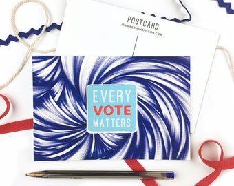 Vote Postcards - Every Vote Matters - Election Postcards - Voter Postcards - Get Out the Vote - Postcards to Voters - Political Postcard