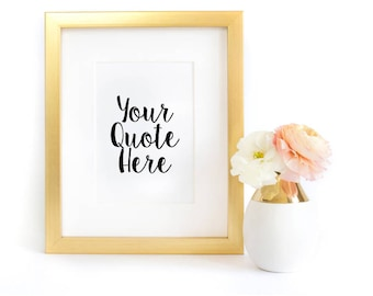 5x7 Custom Quote Print, Framed Print, Inspirational Quotes