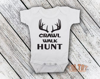 Bodysuit or Toddler Shirt, Crawl Walk Hunt, Baby One Piece Deer Hunting Baby Bodysuit, Baby Shower Gift, Girls, Boys