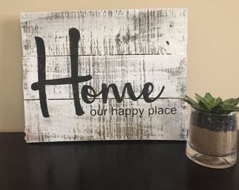 This is our Happy Place sign, Home sign,  Pallet sign, Rustic Happy Place,  Wood Sign, Rustic Wall Decor, Wood Sign, Chabby Chic decor