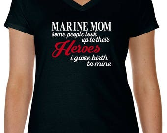 Marine Mom Shirt, Marine Mom Gift, Military Shirt, Show Our Support, Proud Marine Mom, Mom Of Marine, Marine Mom V Neck
