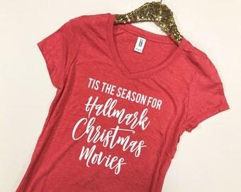 Tis the Season for Hallmark Christmas Movies Shirt - Christmas Movies Shirt - Hallmark Christmas Movies Shirt -Christmas Movies Shirt Women