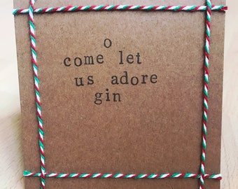 O come let us adore gin handmade Christmas card