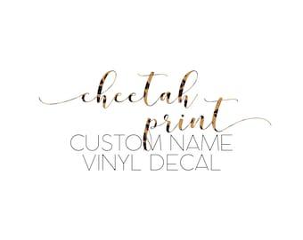 Cheetah Leopard Print Custom Name Vinyl Decal