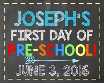 First Day of Pre-School Sign For Boys - Personalized Pre-K School Announcement Sign - Printable File - Photo Prop Sign - Custom Sign