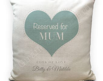 Personalised Mothers Day Cushion Cover - Reserved for Mum Quote - mum Gift - Vintage Love Heart - 40cm 16 inch - Heavy Linen