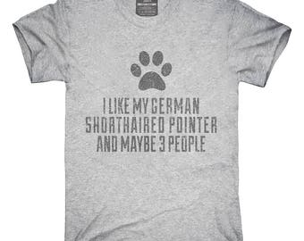 Funny German Shorthaired Pointer T-Shirt, Hoodie, Tank Top, Gifts