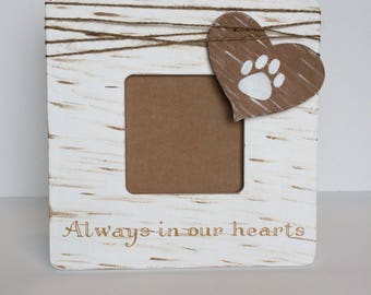 Pet Memorial Photo Frame, Pet Loss, Always in our hearts