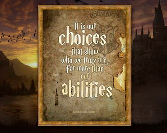 """Albus Dumbledore """"It is our choices that show us what we truly are, far more than our abilities""""  Quote Poster  Harry Potter Wall Art  Decor"""