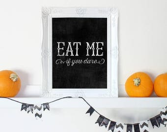 Halloween Decorations, Halloween Decor, Eat Me Halloween Decor, Halloween Wedding Decor, Halloween Wall Art, Halloween Prints, Fall Decor