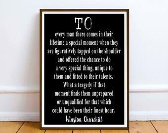 Winston Churchill Quote  - wall art Literary print - To each man