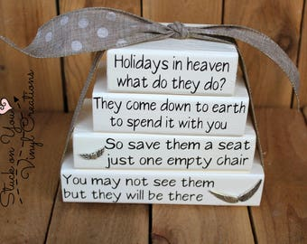 Holidays in heaven what do they do? Save them a seat wood stacker blocks