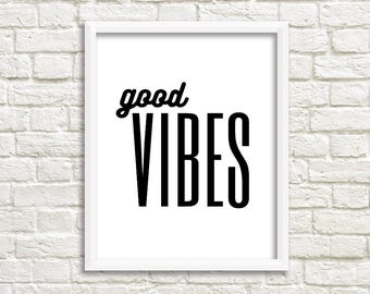 Good Vibes Printable Wall Art | wall art prints | wall art quotes | printable art | printable wall art | printable quotes | print poster