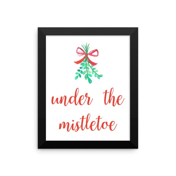 Under the Mistletoe Framed Print - Christmas Decor - Home Decor - Holiday Decorations - Winter Print - Christmas Poster - Framed Poster