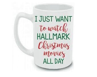 Christmas Mug | Watch Hallmark Christmas Movies All Day | Hallmark Coffee Mug | Hallmark Movies | Hallmark Christmas | Christmas Movies