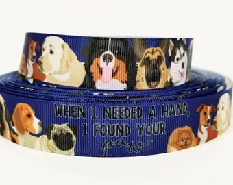 "7/8"" inch When I needed a Hand I found your PAW on Navy Blue - DOGS- Printed Grosgrain Ribbon for Hair Bow - Original Design"