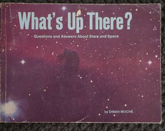 What's Up There? by Dinah Moche' - 1975, 1990