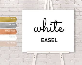 WHITE EASEL / Solid Wood Easel / Gold, Silver, Rose Gold, White, or Natural Color / Large Floor Stand Easel {or} Tabletop Sign Display