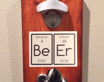 Magnetic Bottle Opener Fridge Mount - with Be Er decal