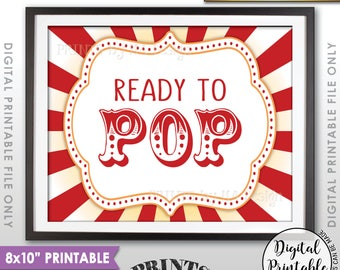"Ready to Pop Baby Shower Sign, Popcorn Sign, Cake Pop Sign, Carnival Baby Shower Decor, Circus Theme Sign, 8x10"" Printable Instant Download"