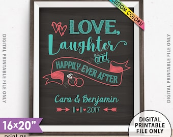 "Love Laughter Happily Ever After Wedding Sign, Wedding Rehearsal Dinner, Engagement, Reception, Chalkboard Style PRINTABLE 8x10/16x20"" Sign"