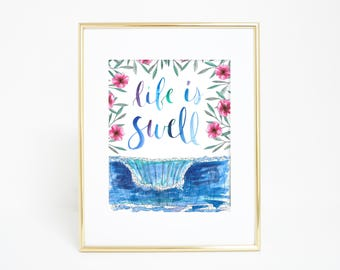 Life is Swell, Surf Art Print, Surfing Poster, Surfer Art, Surf Quote, Digital Download, Beach Art Girls Nursery, Hawaii Surfer Girl Guy Art