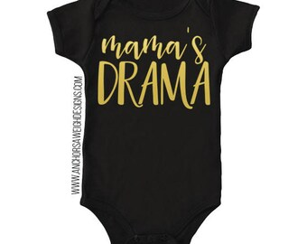 Mama's Drama Infant Bodysuit
