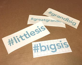 Big Sis - Little Sis Decals Great for Recruitment gifts!!